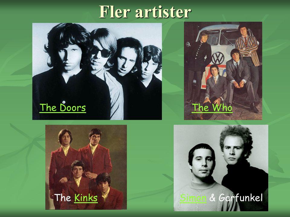 Fler artister The DoorsThe Who The KinksKinksSimonSimon & Garfunkel
