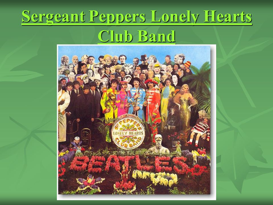 Sergeant Peppers Lonely Hearts Club Band Sergeant Peppers Lonely Hearts Club Band