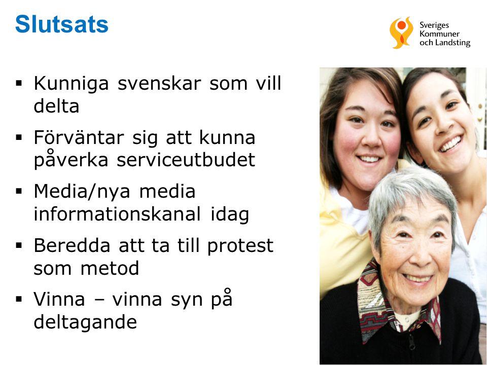18 Slutsats  Kunniga svenskar som vill delta  Förväntar sig att kunna påverka serviceutbudet  Media/nya media informationskanal idag  Beredda att