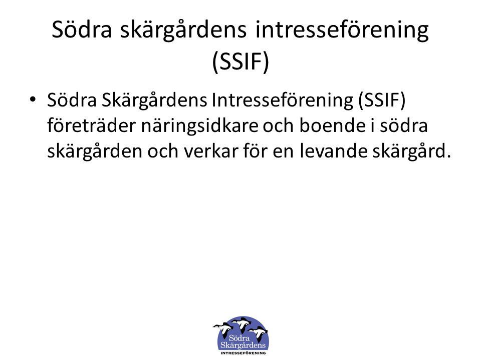 Södra skärgårdens intresseförening (SSIF) Södra Skärgårdens Intresseförening (SSIF) företräder näringsidkare och boende i södra skärgården och verkar