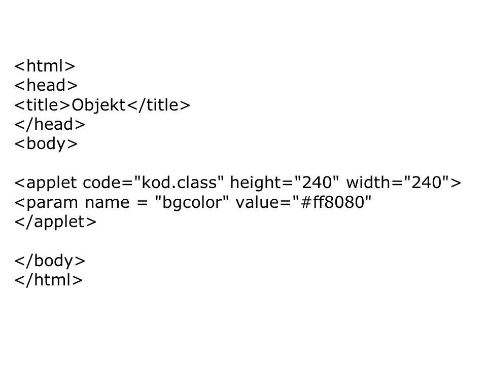 Objekt <param name = bgcolor value= #ff8080