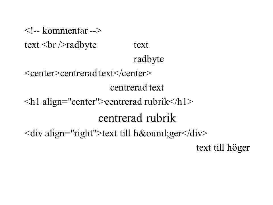 text radbyte text radbyte centrerad text centrerad rubrik text till höger text till höger