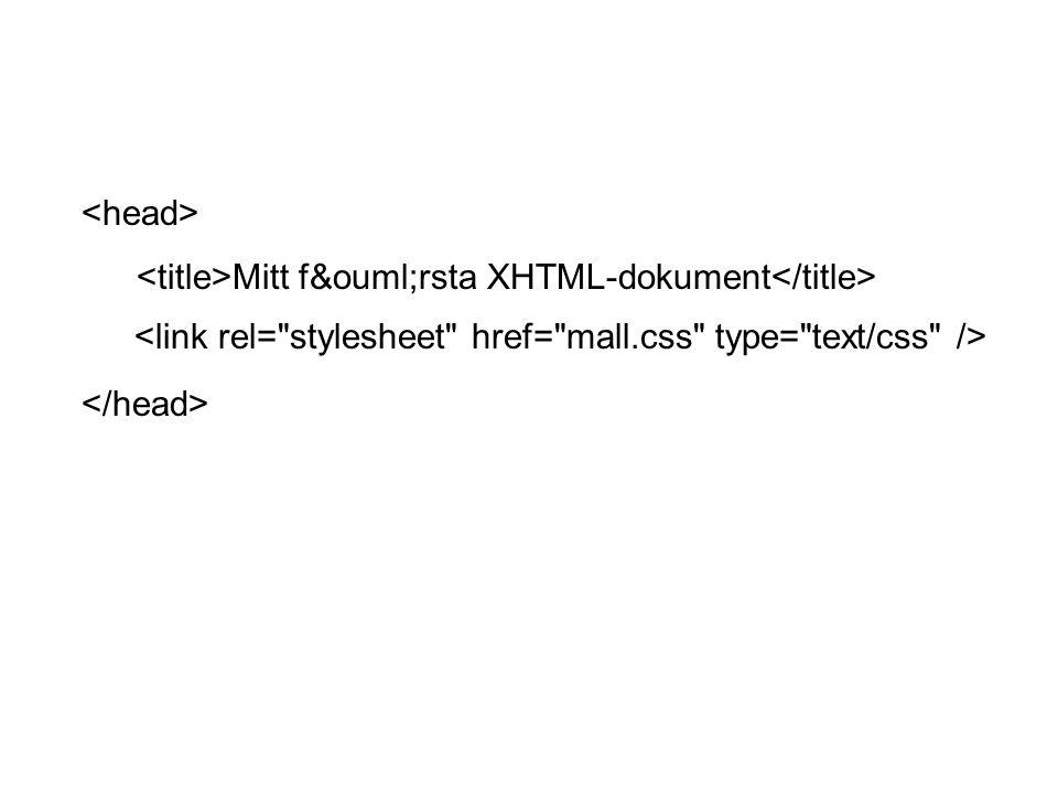 Mitt första XHTML-dokument