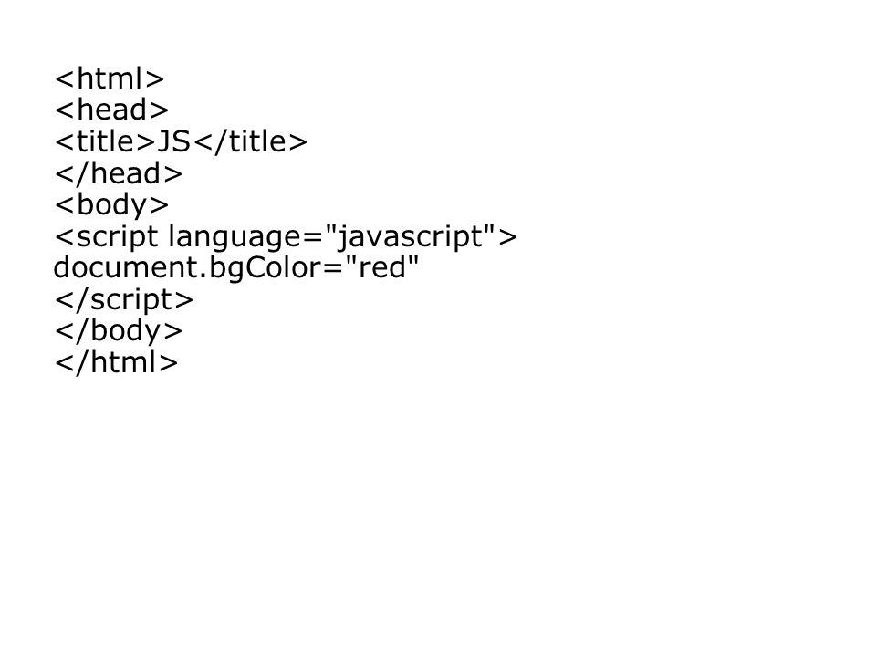 JS document.bgColor= red