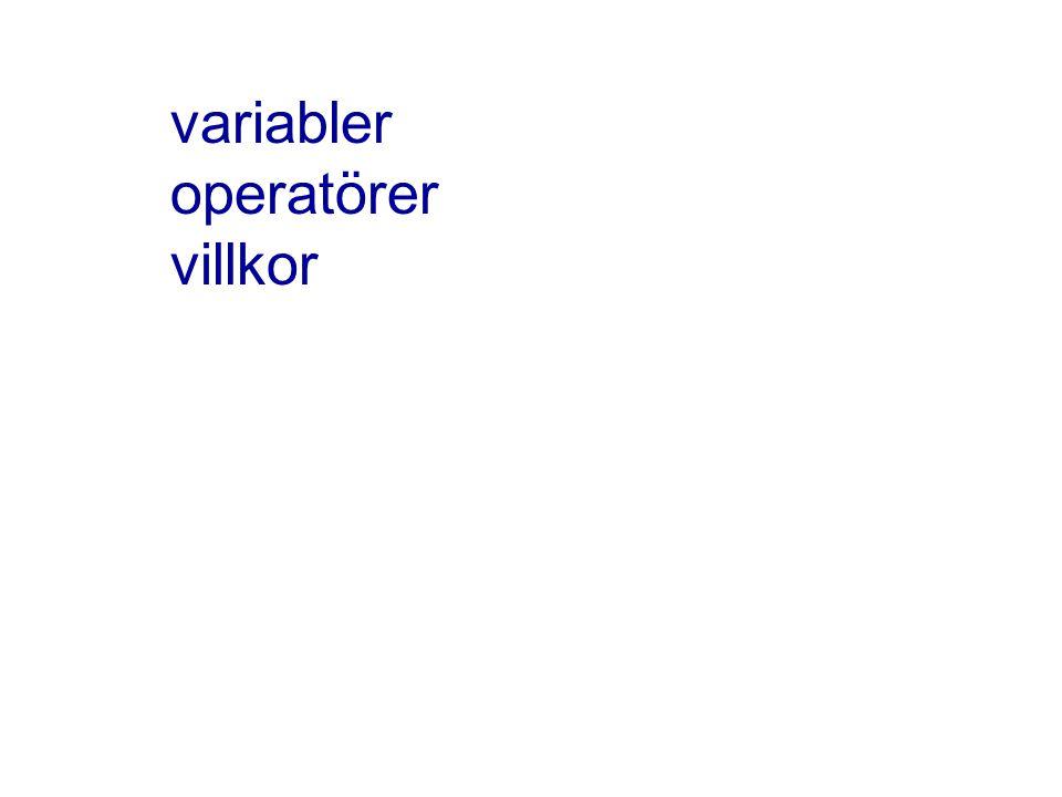 variabler operatörer villkor
