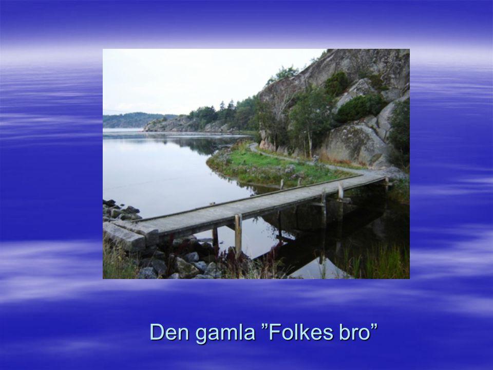 Den gamla Folkes bro