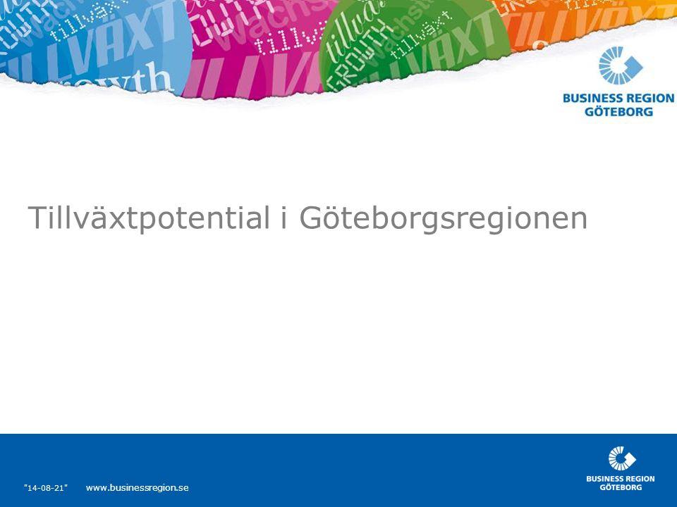 14-08-21 www.businessregion.se Tillväxtpotential i Göteborgsregionen
