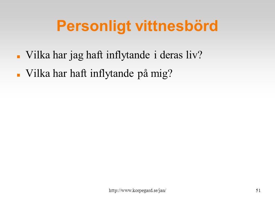 http://www.korpegard.se/jan/52 Vad är nästa steg.