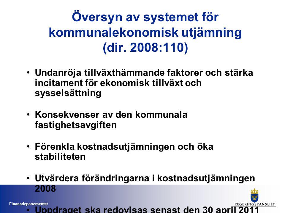 Finansdepartementet Översyn av systemet för kommunalekonomisk utjämning (dir. 2008:110) Undanröja tillväxthämmande faktorer och stärka incitament för