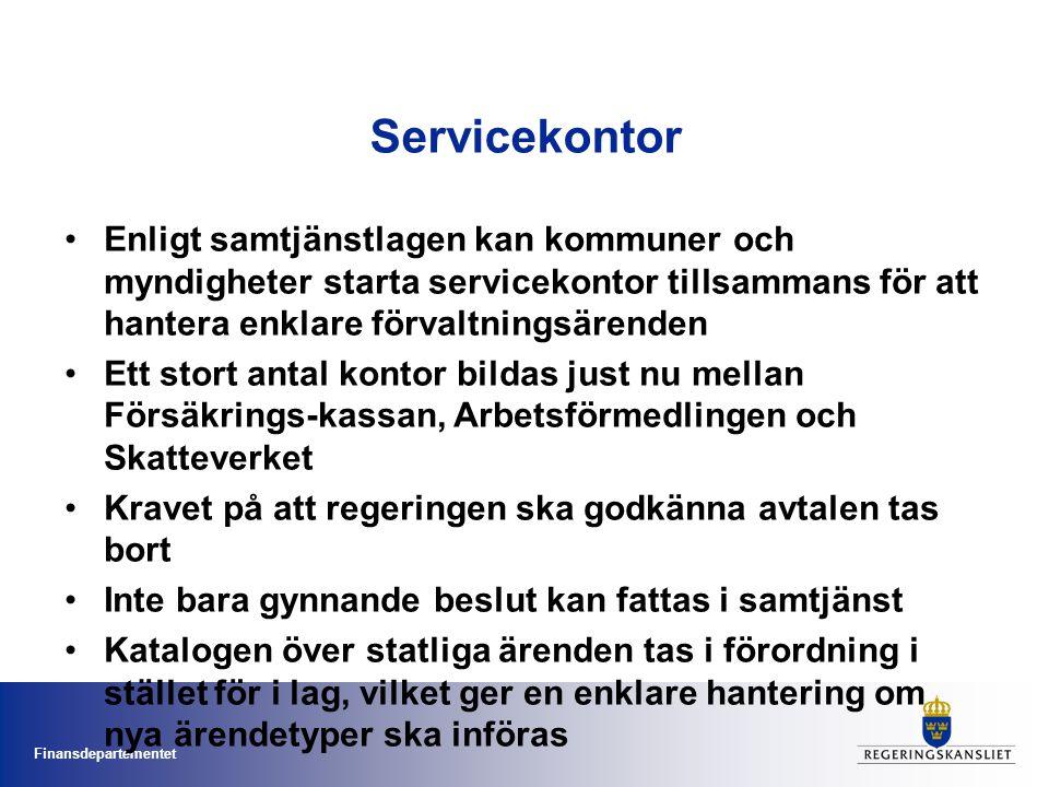 Finansdepartementet Servicekontor Enligt samtjänstlagen kan kommuner och myndigheter starta servicekontor tillsammans för att hantera enklare förvaltn