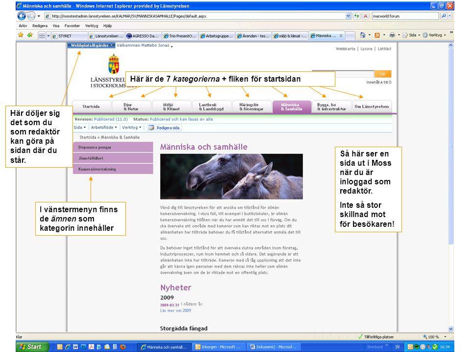 Så här ser en sida ut i Moss när du är inloggad som redaktör. Inte så stor skillnad mot för besökaren! Här döljer sig det som du som redaktör kan göra
