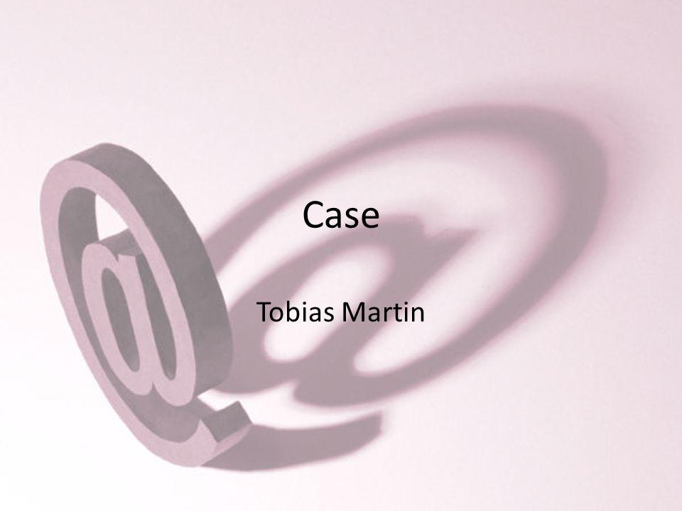 Case Tobias Martin