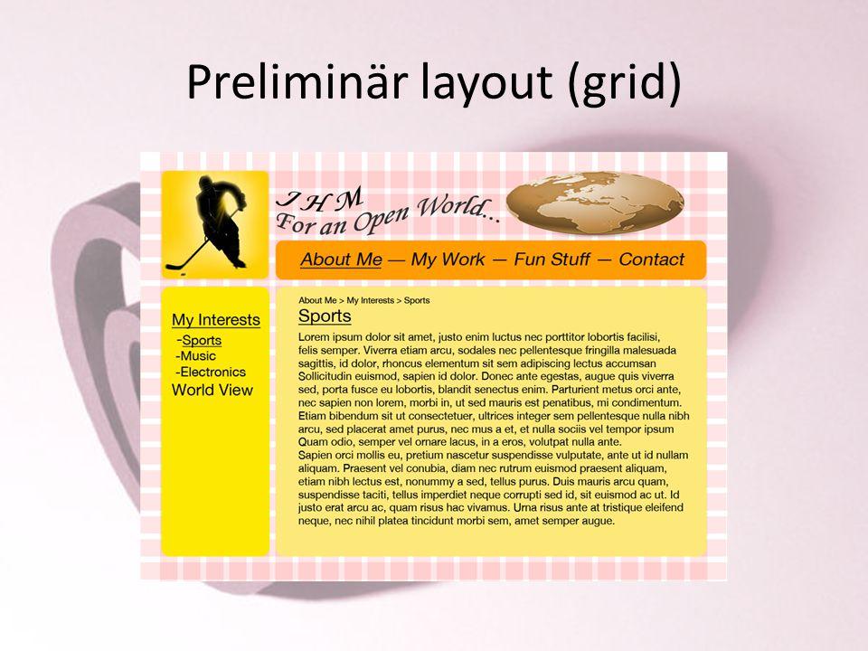 Preliminär layout (grid)