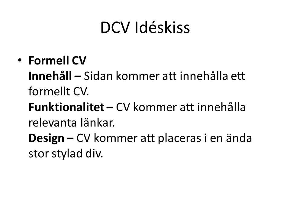 DCV Idéskiss Formell CV Innehåll – Sidan kommer att innehålla ett formellt CV.