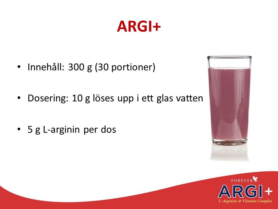 ARGI+ Innehåll: 300 g (30 portioner) Dosering: 10 g löses upp i ett glas vatten 5 g L-arginin per dos