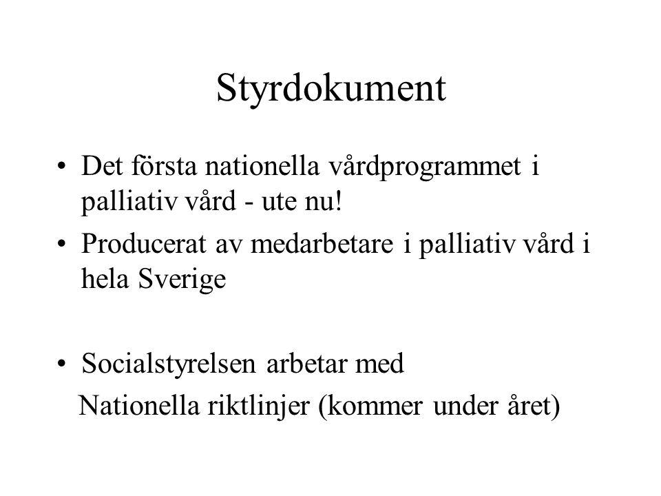 Styrdokument Det första nationella vårdprogrammet i palliativ vård - ute nu.