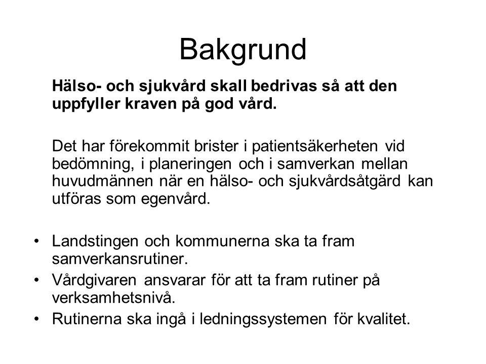 Grundläggande för samverkansrutinen Rutinen är gemensam för Västra Götalandsregionen och alla kommuner i Västra Götaland.