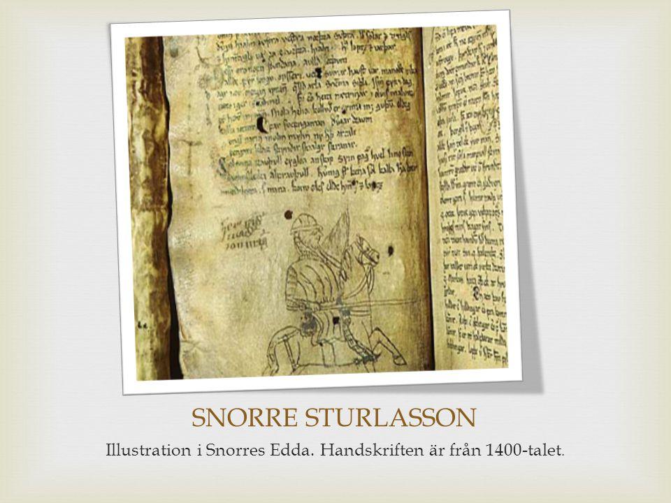 SNORRE STURLASSON Illustration i Snorres Edda. Handskriften är från 1400-talet.