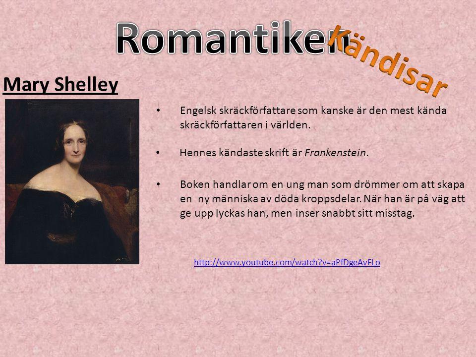 Mary Shelley Hennes kändaste skrift är Frankenstein. Boken handlar om en ung man som drömmer om att skapa en ny människa av döda kroppsdelar. När han