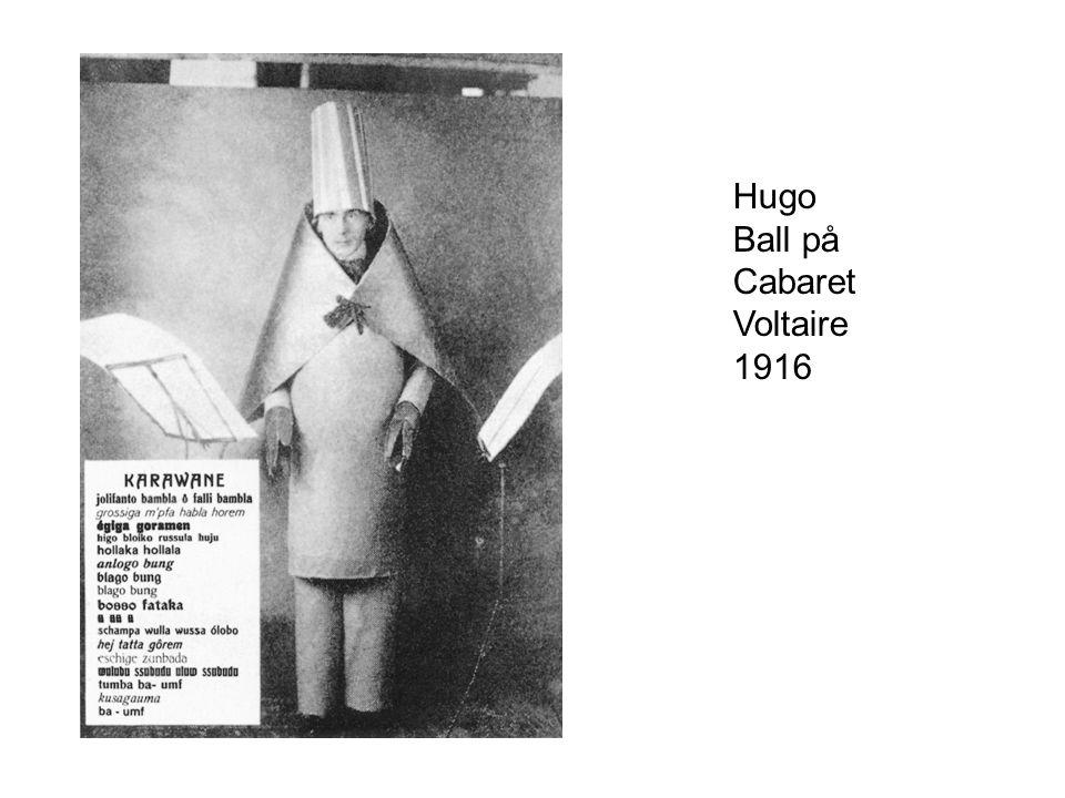 Hugo Ball på Cabaret Voltaire 1916