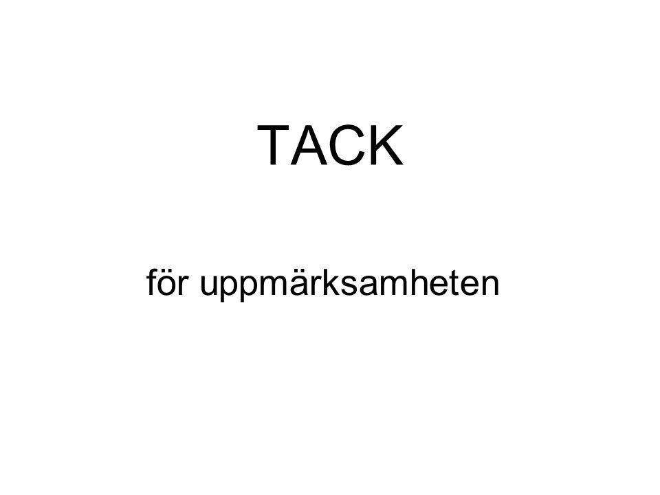 TACK för uppmärksamheten