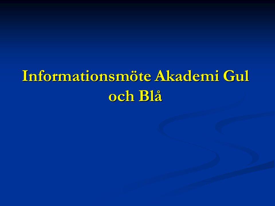 Informationsmöte Akademi Gul och Blå