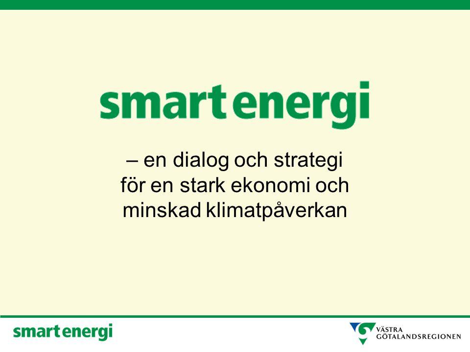 – en dialog och strategi för en stark ekonomi och minskad klimatpåverkan