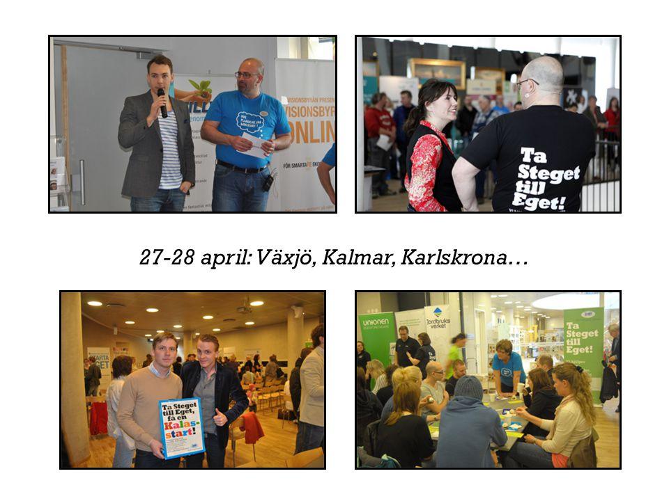27-28 april: Växjö, Kalmar, Karlskrona…