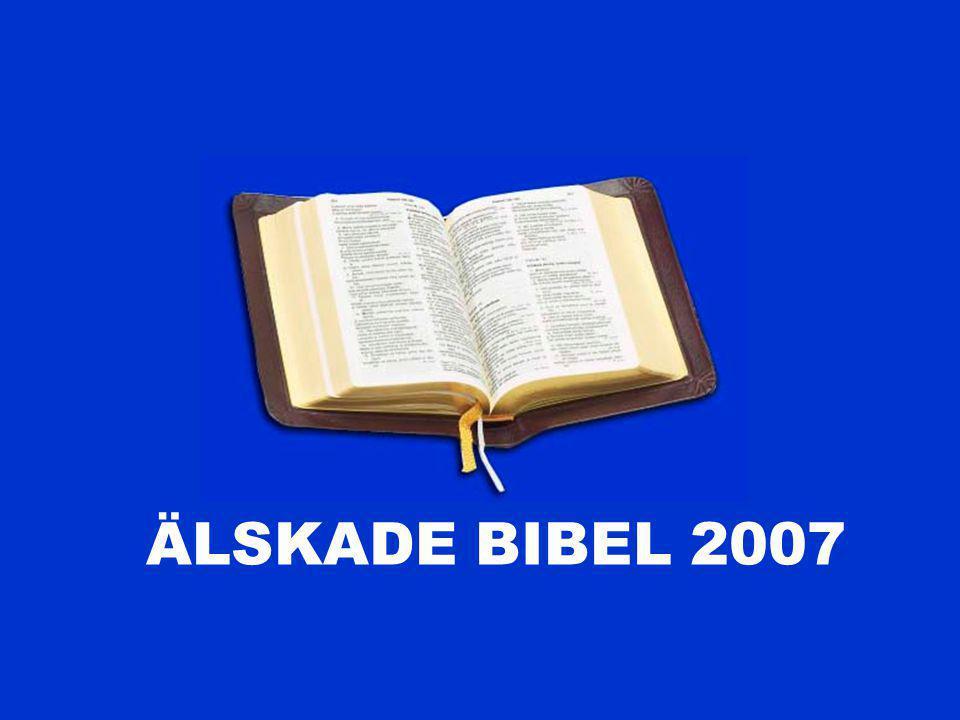 ÄLSKADE BIBEL 2007