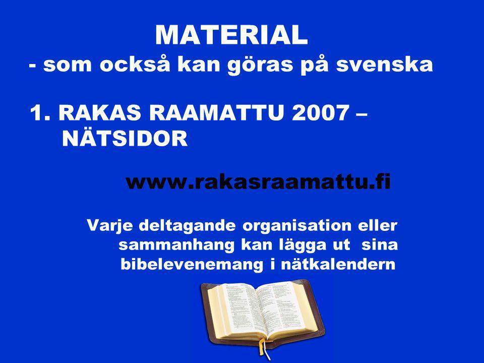 MATERIAL - som också kan göras på svenska 1.