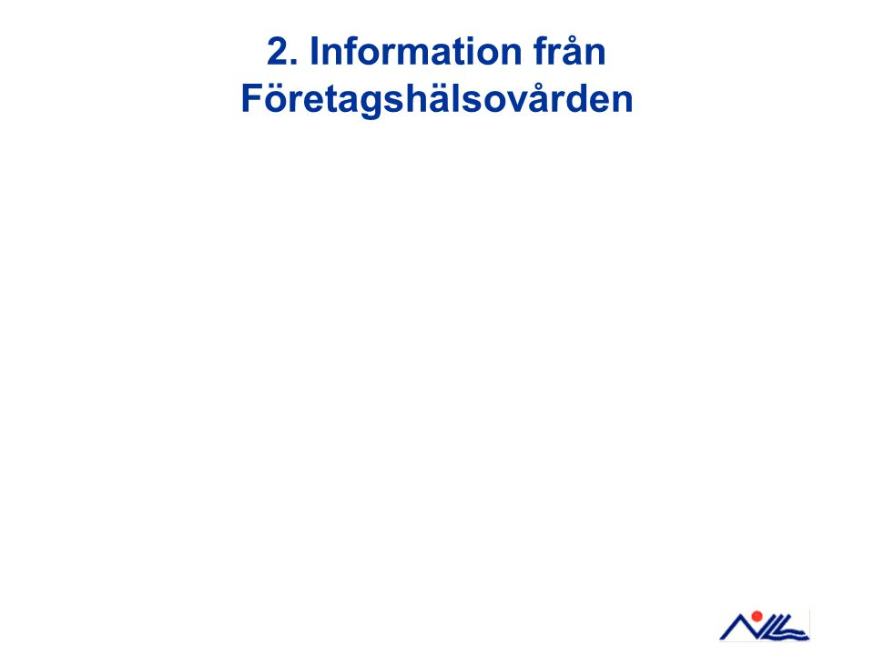 2. Information från Företagshälsovården