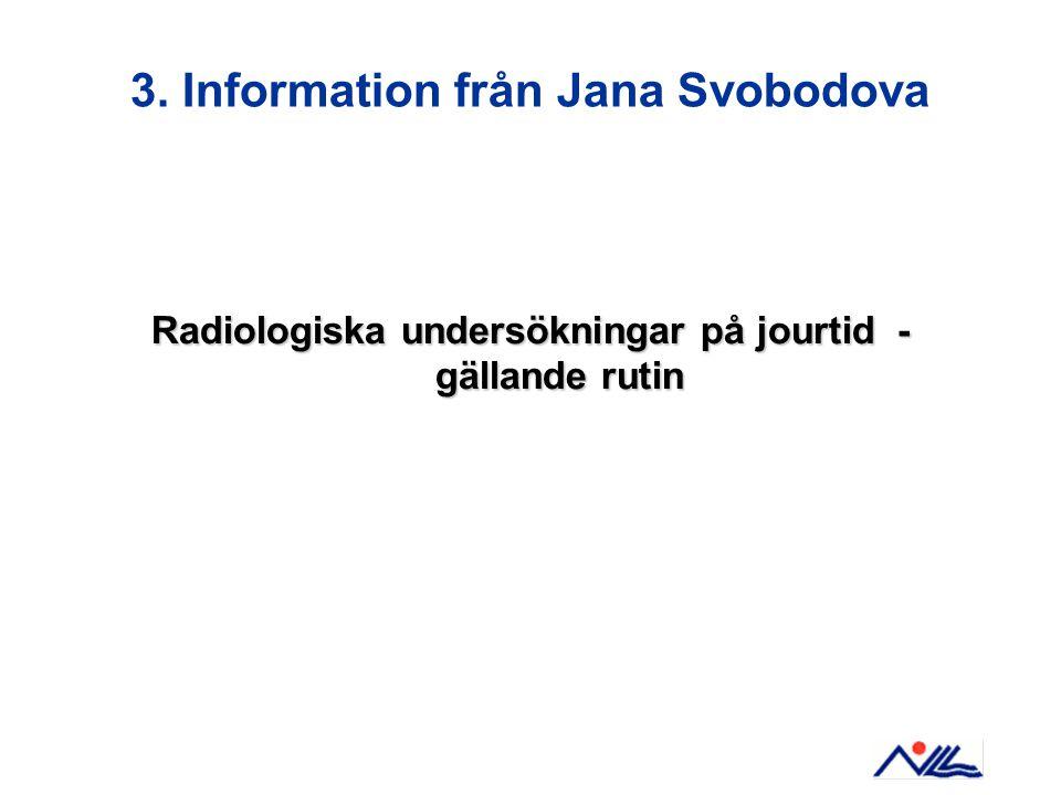 4. Information från Kent Björk AMBULANSSJUKVÅRDEN