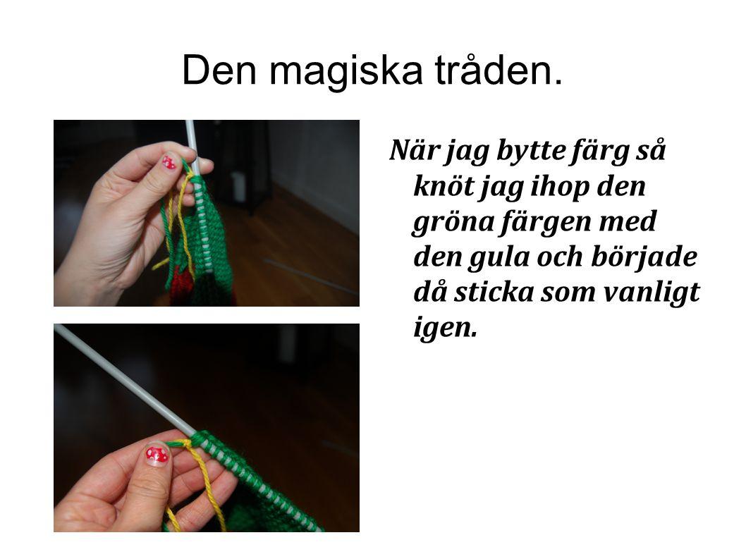 Den magiska tråden.
