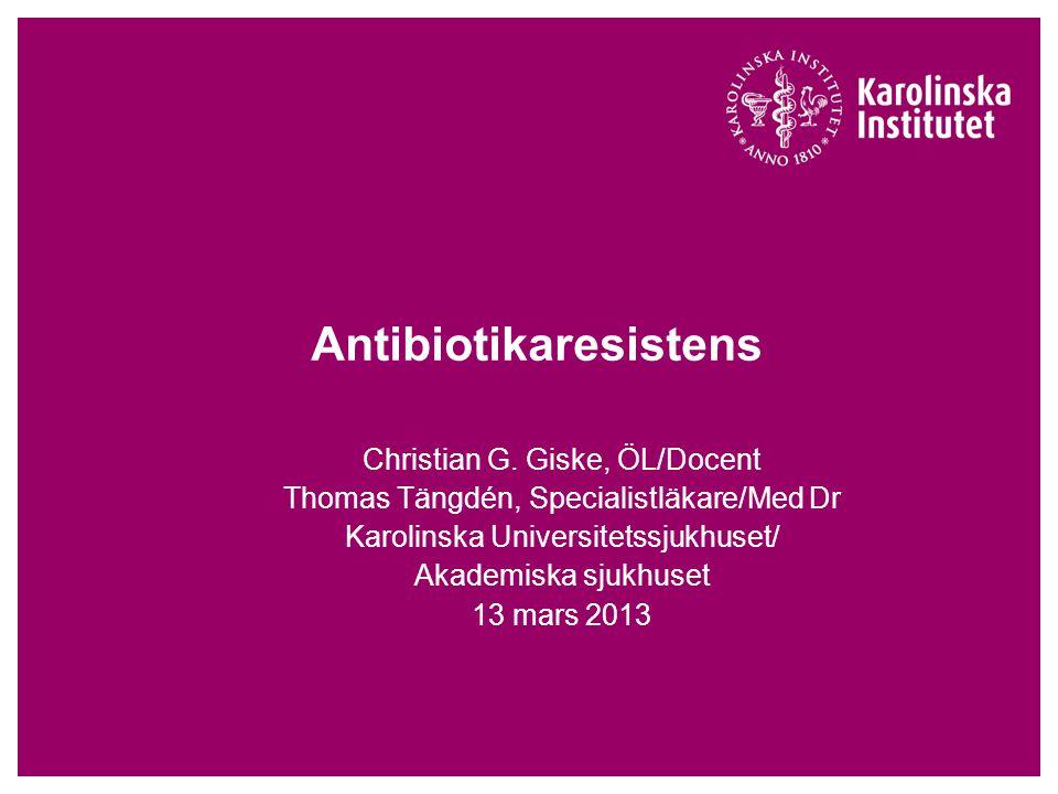 Antibiotikaresistens Christian G.