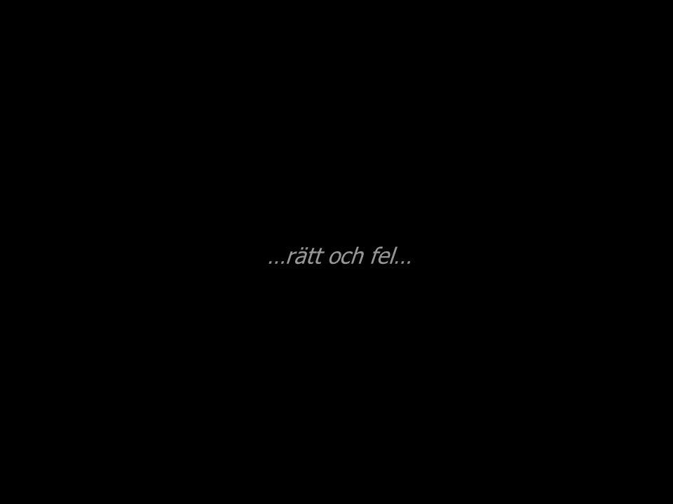 …sant och falskt…