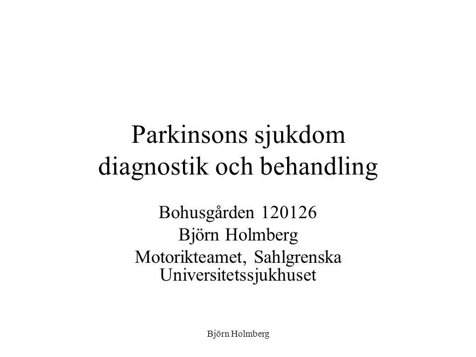 Parkinsonsyndrom Parkinsons sjukdom (PS) Cerebrovaskulär sjukdom (CVS) med parkinsonism Demenssjukdomar: –Alzheimer (AD), demens med Levy bodies (DLB), frontotemporal demens (FTD), Parkinsons sjukdom med demens (PDD) Atypisk parkinsonism (Parkinson plus syndrom) –Multipel system atrofi av parkinsonistisk (MSA-P) eller cerebellär typ (MSA-C) –Progressiv supranucleär pares (PSP) –Cortikobasal degeneration (CBD) Essentiell tremor Läkemedelsinducerad parkinsonism Spinocerebellär ataxi (SCA 2, mfl) Normaltryckshydrocefalus (NPH) Wilsons sjukdom Fragile X tremor ataxia syndrome (FXTA syndrom) Funktionella syndrom Björn Holmberg