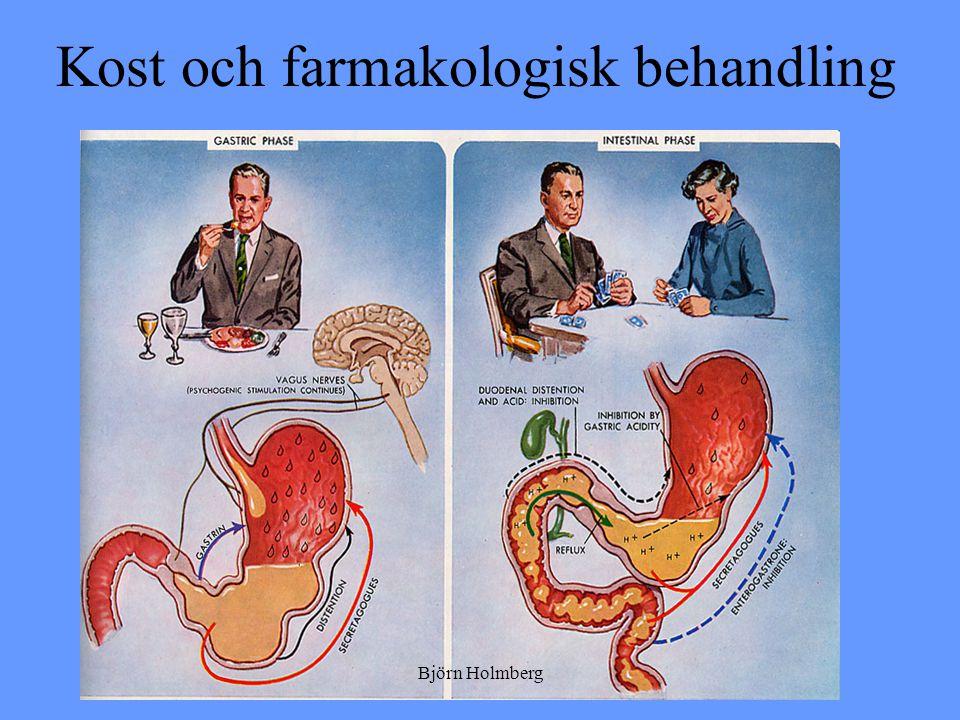 Kost och farmakologisk behandling Björn Holmberg