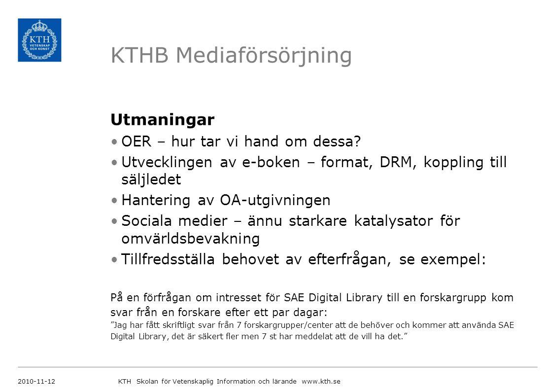 KTHB Mediaförsörjning Utmaningar OER – hur tar vi hand om dessa.