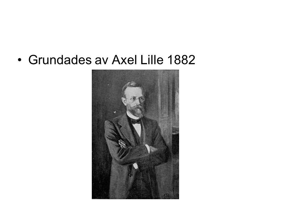 Grundades av Axel Lille 1882