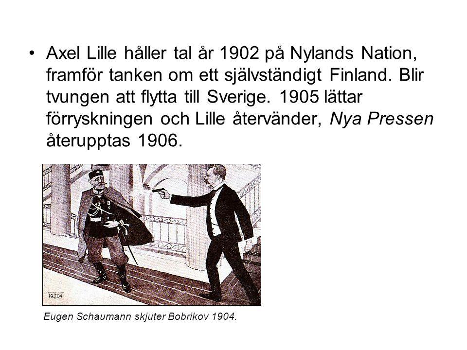 Axel Lille håller tal år 1902 på Nylands Nation, framför tanken om ett självständigt Finland. Blir tvungen att flytta till Sverige. 1905 lättar förrys