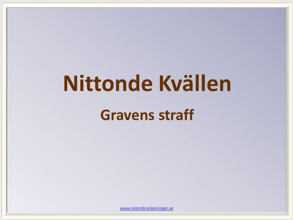 www.islamforelasningar.se Nittonde Kvällen Gravens straff