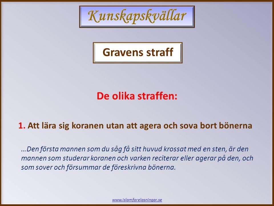 www.islamforelasningar.se De olika straffen: 1.