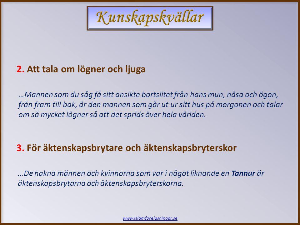 www.islamforelasningar.se 2.