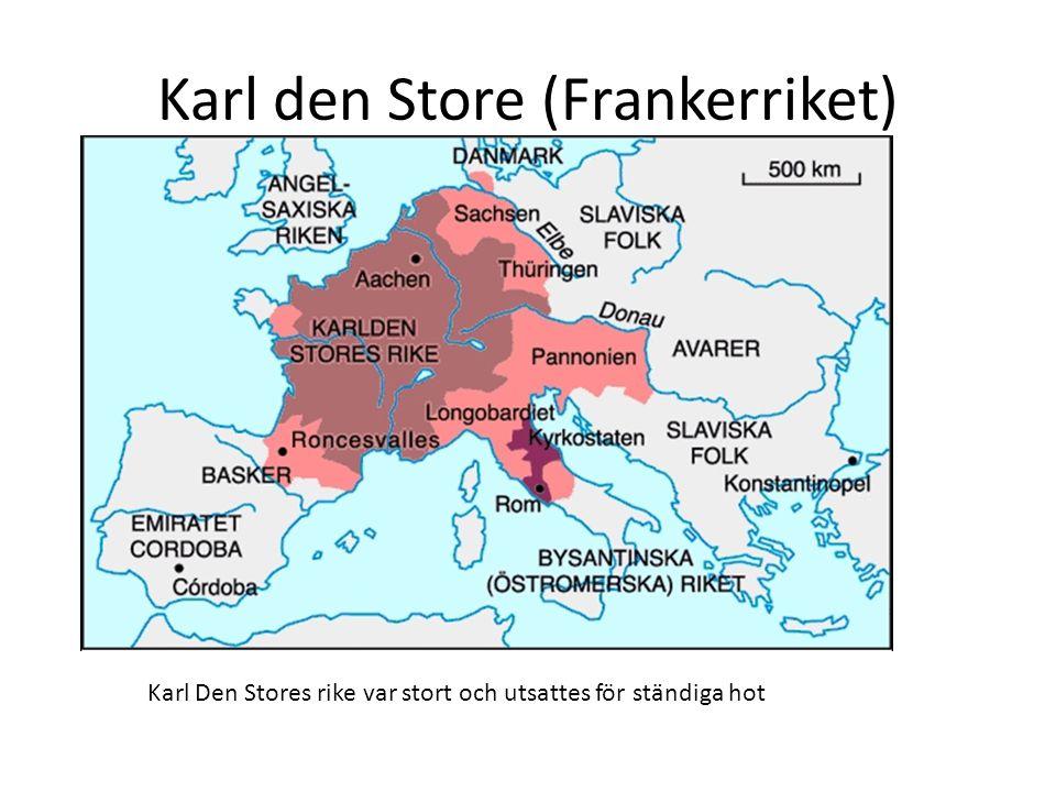 Karl Den Stores Rike Karl Den Store Frankerriket