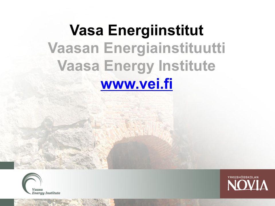 Vasa Energiinstitut Vaasan Energiainstituutti Vaasa Energy Institute www.vei.fi www.vei.fi