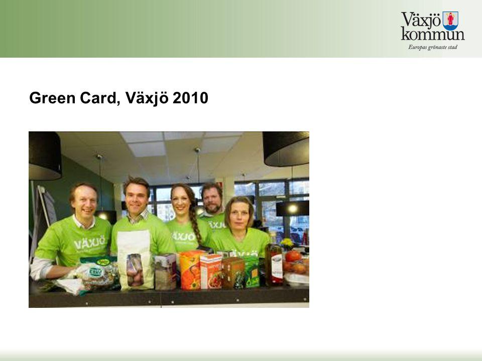 Green Card, Växjö 2010