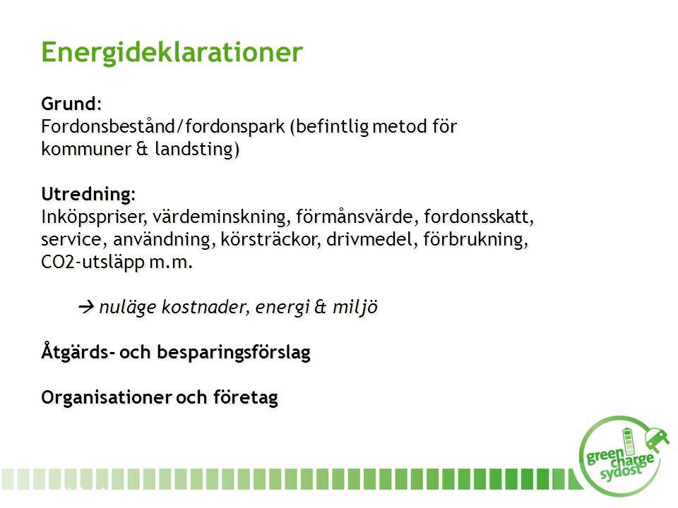 www.miljofordonsyd.se Grund: Fordonsbestånd/fordonspark (befintlig metod för kommuner & landsting) Utredning: Inköpspriser, värdeminskning, förmånsvärde, fordonsskatt, service, användning, körsträckor, drivmedel, förbrukning, CO2-utsläpp m.m.