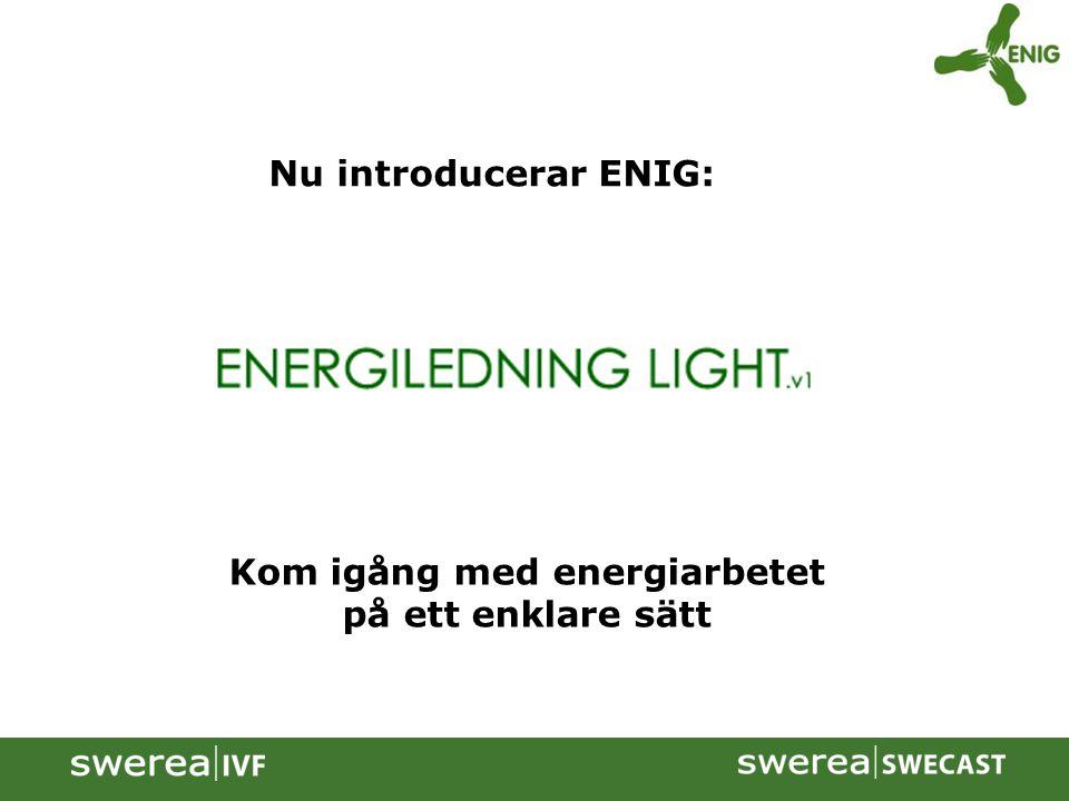 Nu introducerar ENIG: Kom igång med energiarbetet på ett enklare sätt