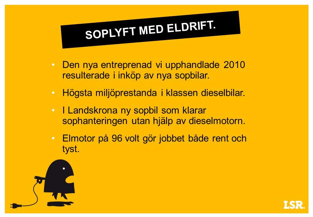 SOPLYFT MED ELDRIFT. Den nya entreprenad vi upphandlade 2010 resulterade i inköp av nya sopbilar.
