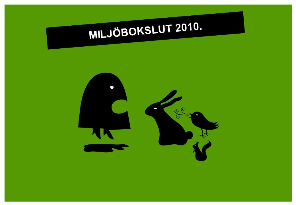 MILJÖBOKSLUT 2010.